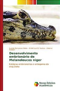 Desenvolvimento embrionário de Melanoleucos niger