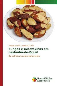 Fungos e micotoxinas em castanha-do-Brasil