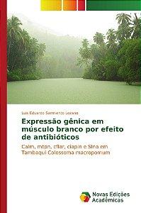 Expressão gênica em músculo branco por efeito de antibióticos