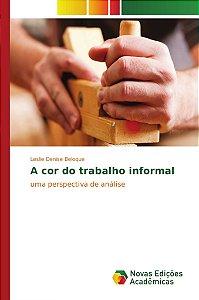 A cor do trabalho informal