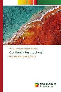Confiança institucional
