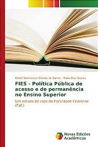 FIES - Política Pública de acesso e de permanência no Ensino Superior