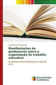 Manifestações de professores sobre a organização do trabalho educativo
