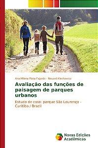 Avaliação das funções de paisagem de parques urbanos