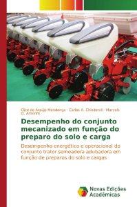 Desempenho do conjunto mecanizado em função do preparo do solo e carga