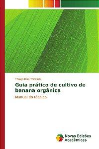 Guia prático de cultivo de banana orgânica