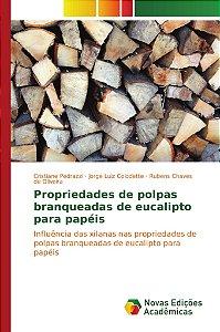 Propriedades de polpas branqueadas de eucalipto para papéis