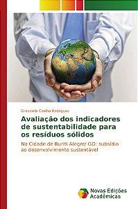 Avaliação dos indicadores de sustentabilidade para os resíduos sólidos