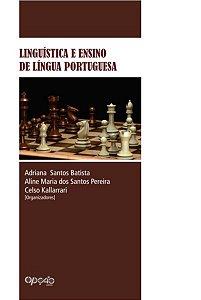 Linguística e Ensino de Língua Portuguesa