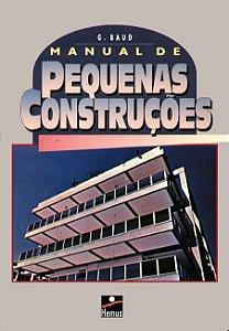Manual de pequenas construções - autor Gerard Baud