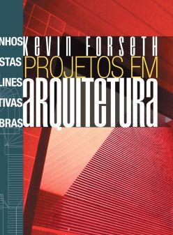 Projetos em arquitetura - autor Kevin Forseth