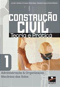 Construção Civil 1. Administração e organização mecânica dos solos - US NAVY