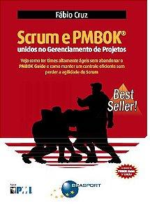 Scrum e PMBOK unidos no Gerenciamento de Projetos