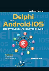Delphi para Android e iOS - autor William Duarte