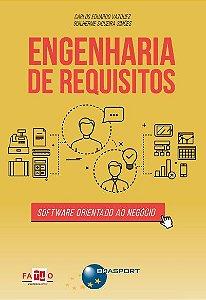 Engenharia e Requisitos: software orientado ao negócio