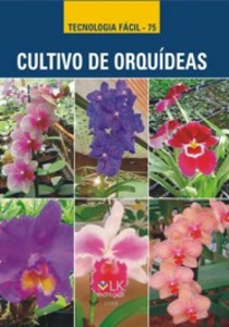 Cultivo de orquideas - autor Vasco Luiz Altafin, Ricardo Tadeu de Faria e Roberto Jun Takane