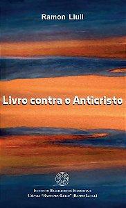 Livro contra o anticristo - autor Ramon Llull