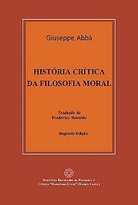 História crítica da filosofia moral - autor Giuseppe Abbà