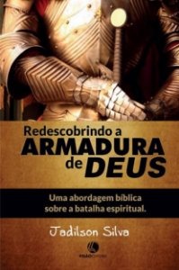 Redescobrindo armadura de Deus