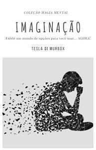 Magia Mental; Imaginação