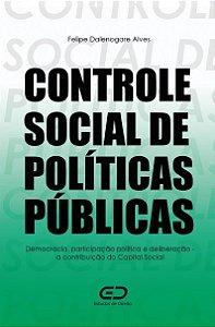 CONTROLE SOCIAL DE POLÍTICAS PÚBLICAS: Democracia, participação política e deliberação – a contribuição do Capital Social