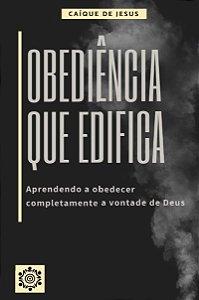 Obediência Que Edifica