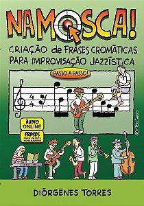 Na Mosca - Criação de Frases Cromáticas para Improvisação
