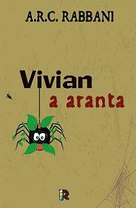 Vivian: a aranta