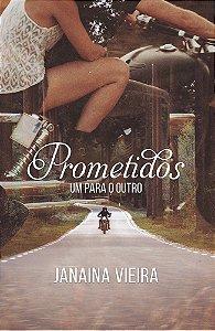 Prometidos: um para o outro (Livro 1)
