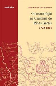Ensino régio na capitania de Minas Gerais, O