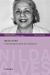 Nilda Alves - Praticantepensante de cotidianos