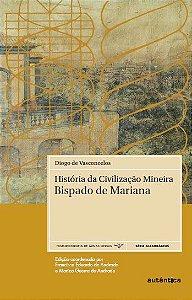 História da Civilização Mineira - História do Bispado de Mariana