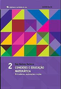 Conexões e educação matemática - vol.2
