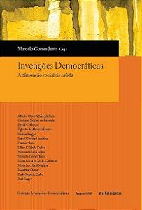 Invenções democráticas - A dimensão social da saúde