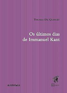 Últimos dias de Immanuel Kant, Os