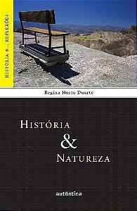 História & Natureza