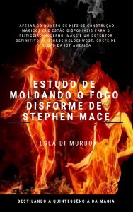 Estudo de Moldando o Fogo Disforme de Stephen Mace