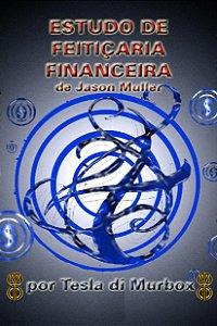 Estudos sobre Feitiçaria Financeira de Jason Miller
