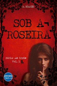 Sob a Roseira