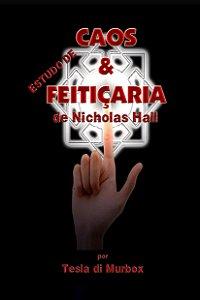 Estudo de Caos & Feitiçaria de Nicholas Hall