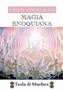 Magia Enoquiana; Coleção Liber Angelicus