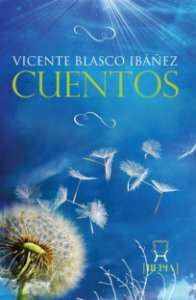 Cuentos de Vicente Blasco Ibáñez