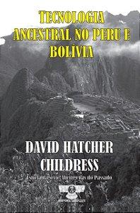 Tecnologia Ancestral no Peru e Bolívia