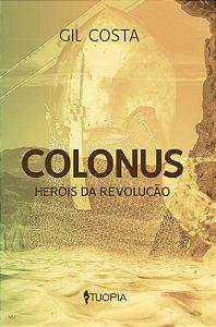 Colonus: heróis da revolução