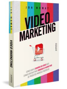 Video Marketing: como usar o domínio do vídeo nos canais dig