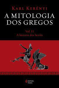 Mitologia dos gregos Vol. II