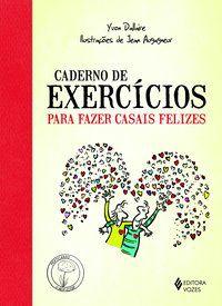 Caderno de exercícios para fazer casais felizes