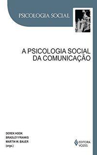 Psicologia social da comunicação
