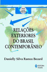 Relações exteriores do Brasil contemporâneo