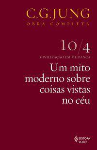 Um Mito Moderno - Vol.10/4